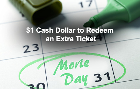 $1 Cash Dollar to Redeem an Extra Ticket
