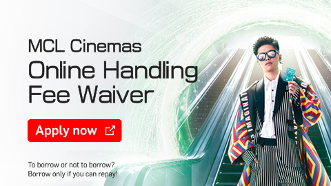 I am the movie I watch MCL Cinemas Online Handling Fee Waiver  Apply Now