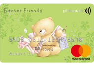 Forever Friends Platinum Mastercard®